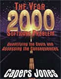 The Year 2000 Software Problem: Quantifying the Costs and Assessing the Consequences (ACM Press)