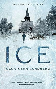 Ice by [Lundberg, Ulla-Lena]