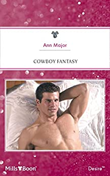 Cowboy Fantasy (Man of the Month Book 75) by [Major, Ann]