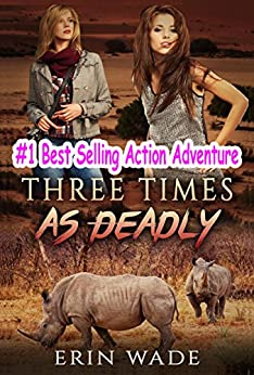 Three Times As Deadly by [Wade, Erin]