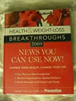 Health & Weight-Loss Breakthroughs 2009: News You Can Use Now [並行輸入品]