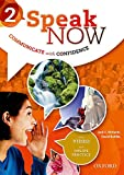 Speak Now: 2: Student Book with Online Practice