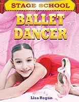Ballet Dancer (Stage School)