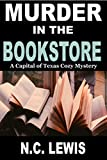 Murder in the Bookstore (A Capital of Texas Cozy Mystery Book 1) (English Edition)