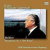 マーラー : 交響曲 第1番 ニ長調 「巨人」 (Mahler : Symphonie Nr.1 ''Der Titan'' / Hans Schmidt-Isserstedt | NDR Sinfonieorchester Hamburg) [CD] [Live Recording] [日本語帯・解説付]