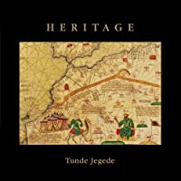 Heritage by Tunde Jegede (2014-05-03)