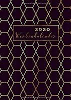 Wochenkalender 2020: Din A4 Planer von Januar bis Dezember 2020 | Wochenplaner und Monatskalender zum Planen, Organisieren und Notieren | inkl. Kontaktliste, Feiertagen, Platz fuer Notizen | Ziele 2020 aufschreiben