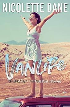 Vanlife: A Lesbian Romance Novel by [Dane, Nicolette]