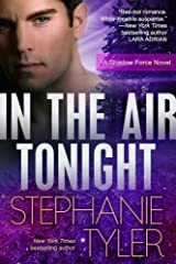 In The Air Tonight: A Shadow Force Novel (Shadow Force Novels Book 3) Kindle Edition