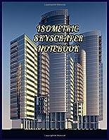 Isometric Architecture Skyscraper Graph Paper Notebook Journal
