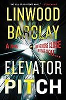 Elevator Pitch: A Novel