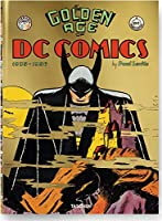 The Golden Age of DC Comics 1935-1956 (Bibliotheca Universalis)