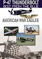 American War Eagles: P-47 Thunderbolt [DVD]