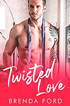 Twisted Love: A Prequel (The Smith Brothers Book 1) by [Ford, Brenda]