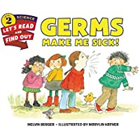 Germs Make Me Sick! (Let's-Read-and-Find-Out Science 2) [並行輸入品]
