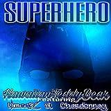 Superhero (feat. Umee'Z & Chardonnay)