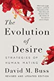 The Evolution of Desire: Strategies of Human Mating