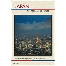 Japan: The Precarious Future (Possible Futures Book 1) (English Edition)