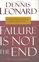 Failure Is Not the End: 30-Day Makeover Plan for Successful Living