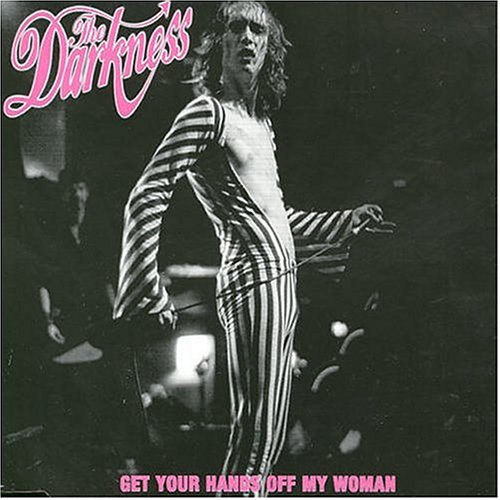 get your hands off my woman the darkness カラオケ 歌詞検索