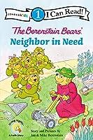 The Berenstain Bears' Neighbor in Need (Zonderkidz I Can Read! Level 1)