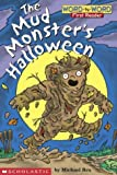 Mud Monster's Halloween (Word-By-Word First Reader)