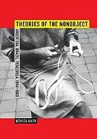 Theories of the Nonobject: Argentina, Brazil, Venezuela, 1944-1969