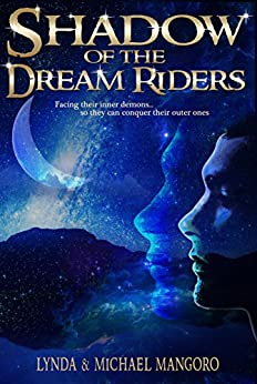 Shadow of the Dream Riders by [Mangoro, Lynda, Mangoro, Michael]