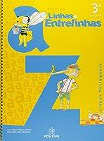 Linhas E Entrelinhas. Lingua Portuguesa. 4º Ano - 3ª Série. Volume 3