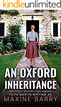 AN OXFORD INHERITANCE an utterly gripping page-turner (Great Reads Book 8)