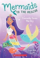Cascadia Saves the Day (Mermaids to the Rescue)