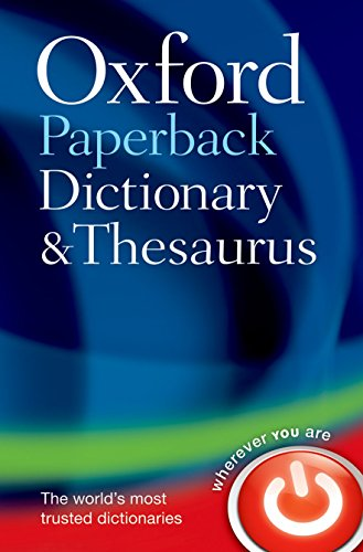 Download Oxford Paperback Dictionary and Thesaurus (Dictionary/Thesaurus) 0199558469