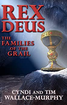 Rex Deus: The Families of the Grail by [Wallace-Murphy, Cyndi, Wallace-Murphy, Tim]