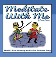Meditate with Me - World's First Relaxing Bedtime Meditation Song【CD】 [並行輸入品]
