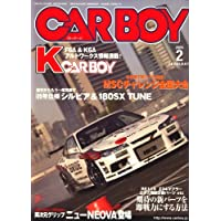 CAR BOY (カーボーイ) 2009年 02月号 [雑誌]