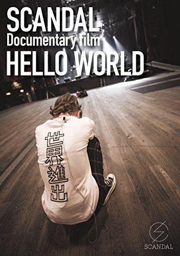 "SCANDAL ""Documentary film 「HELLO WORLD」"