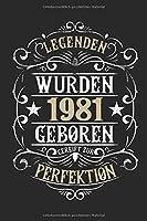Legenden wurden 1981 geboren gereift zur Perfektion: 38. Geburtstag: Ein Notizbuch oder Album mit Platz auf 120 punktierten Seiten fuer Erinnerungen, Erlebnissen, Wuenschen, Hoehepunkten, Witzen, Glueckwuenschen, Spruechen, Gedichten, Fotos, Zeichnungen