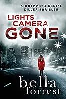 Lights, Camera, GONE (Detective Erin Bond)