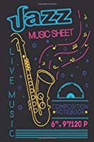Composition Notebook: Sax Man The Jazz Saxophone Player Musician Gift Journal Writing Diary, 6 x 9, 120 Page Blank Lined Paperback Journal Notebook