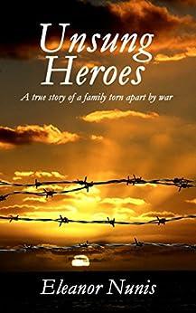 Unsung Heroes by [Nunis, Eleanor]