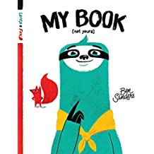 My Book (Not Yours): Lento and Fox - Book 1