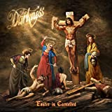 THE DARKNESS<br />EASTER IS CANCELLED