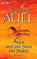 Ayla Und Der Stein Des Feuers / the Shelters of Stone (Kinder Der Erde / Earth's Children)