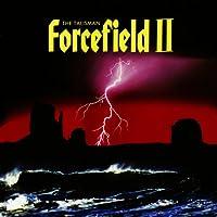 FORCEFIELD II-The Talisman