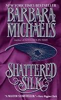 Shattered Silk