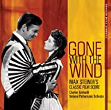 Gone With The Wind : Max Steiner's Classic Film Score