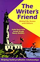 The Writer's Friend: Behind the Scenes With Editors
