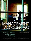 Management Accounting (4th Edition) (Robert S. Kaplan Series in Management Accounting)