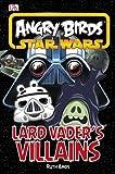 Angry Birds Star Wars Vader's Villains (Angry Birds Star Wars Reader)
