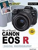 David Busch's Canon EOS R Guide to Digital Photography Rocky Nook